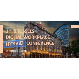 3rd Brussels (Hybrid) Digital Workplace Conference