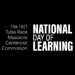 1921 Tulsa Race Massacre National Day of Learning