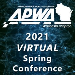 APWA WI 2021 Spring Conference