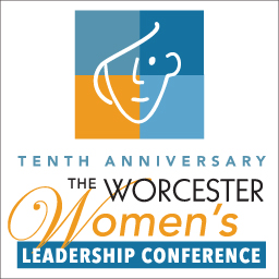 Worcester Women's Leadership Conference     10th Annual