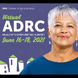 2021 ADRC Healthy Communities Summit
