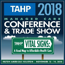 TAHP 2018 Managed Care Conference and Tradeshow