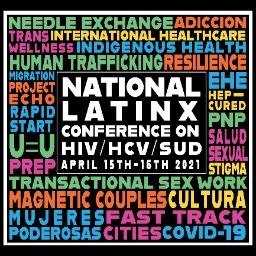 2021 National Latinx Conference on HIV/HCV/SUD