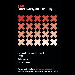TEDxGrandCanyonUniversity: Be A Part of Something Great