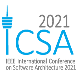 18th IEEE INTERNATIONAL CONFERENCE ON SOFTWARE ARCHITECTURE (ICSA 2021)