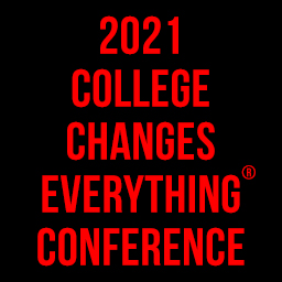 College Changes Everything® Conference