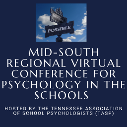 Mid-South Regional Virtual Conference for Psychology in the Schools