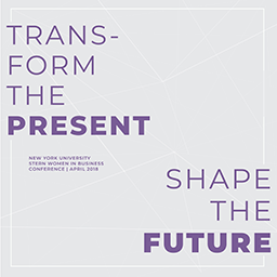 Stern Women in Business Annual Conference: Transform the Present. Shape the Future