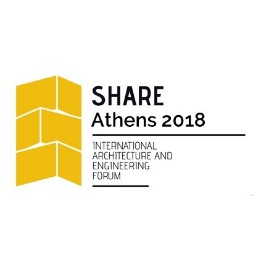 SHARE Athens 2018 International Architecture and Engineering Forum