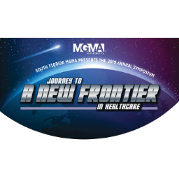 SFMGMA 5th Annual Symposium: Journey to a New Frontier in Healthcare