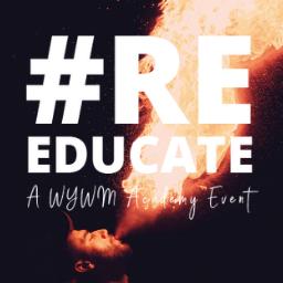 #ReEducate: A WYWM Academy Event - Sydney