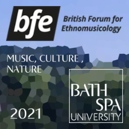 British Forum for Ethnomusicology Annual Conference