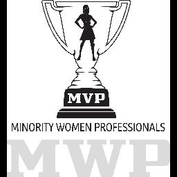 Minority Women Professionals (MWPs) are MVPs Pittsburgh