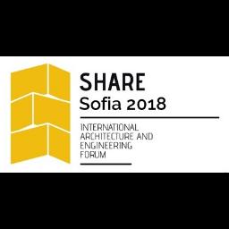 SHARE Sofia 2018 International Architecture and Engineering Forum