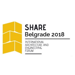 SHARE Belgrade 2018 International Architecture and Engineering Forum