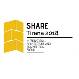 SHARE Tirana 2018 International Architecture and Engineering Forum