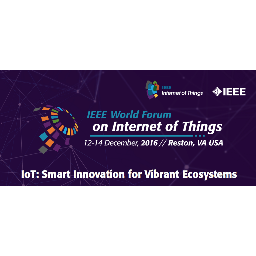 IEEE World Forum on the Internet of Things